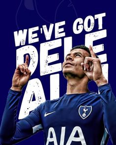 We've got dele ali