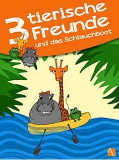 """""""3 tierische Freunde"""" - Geschichten für die ganz Kleinen ... https://www.amazon.de/Drei-tierische-Freunde-Schlauchboot-Kinderbuch-ebook/dp/B00Z9U1UU0/ref=pd_rhf_se_p_img_13?ie=UTF8&psc=1&refRID=FM099D8BXMMGDRBKGQWE"""