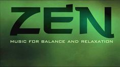 ZEN:MUSIC FOR BALANCE AND RELAXATION[FULL ALBUM]HD (+playlist)