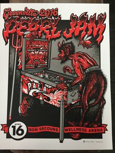 KILLS me that they ran out by mid-afternoon! Pearl Jam Greenville SC 2016 poster by Ames Bros. Love the PJ/devil pinball machine! Tour Posters, Band Posters, Screen Print Poster, Poster Prints, Gig Poster, Pearl Jam Posters, Vintage Music Posters, Pearl Jam Eddie Vedder, Grunge Art