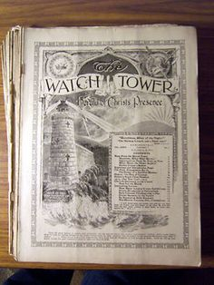 1915 copy of the Watchtower, Announcing Jehovahs Kingdom. This magazine has never missed an issue since 1879.
