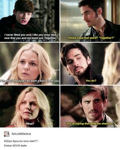 OUAT ~ Never has Killian's doubt of Emma's love ever stopped him from loving her. He was always surprised and overjoyed to find out she loved him as much as he loved her.