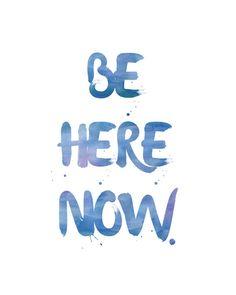 Be Here Now Print / Buddhist Quote Print / Yoga Print / Meditation Art / Blue…