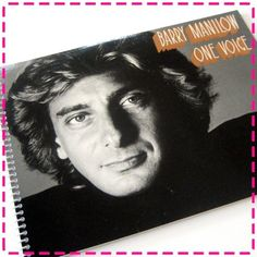 BARRY MANILOW'S ONE Voice Recycled / Upcycled Record Album Cover Journal Notebook - Eco Friendly - Vintage Circa 1979- on Etsy, $12.95