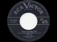 1952 HITS ARCHIVE: Wish You Were Here - Eddie Fisher (his original #1 version) - YouTube