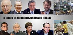 Imprensa Viva: O circo de horrores da corrupção do PT no Brasil. Juízes toleram escárnio com naturalidade