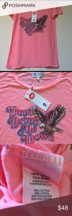 """💥SALE💥Wildfox Don't Bring Me Down Tee New with tags! 50% Cotton, 50% Polyester. Length 27"""", bust 40"""". Wildfox Tops Tees - Short Sleeve"""