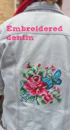 Back in the 70s I did this to the back pocket of a pair of jeans - only it wasn't cross stitch but  stem stitches and so on.