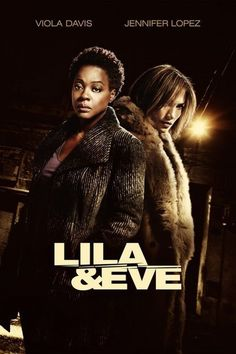 Lila & Eve (2015) A solid vigilante thriller that was saved by an excellent performance from Davis...
