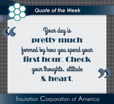 Insulation Corp, Manufacturer of Expanded Polystyrene (EPS) New Quotes, Daily Quotes, Quotes To Live By, Inspirational Quotes, Quote Of The Week, Success Mindset, Thought Of The Day, Positive Life, Insulation
