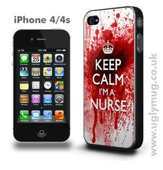 Possible birthday present? Keep calm I'm a nurse ~ Cell phone case.
