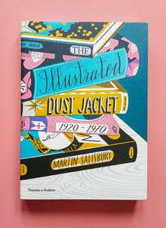 the illustrated dust jacket   book review