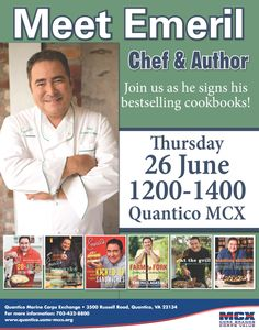 Emeril is Coming to MCB Quantico, 26 June, 1200-1400, get your books early for this very special book signing! http://www.mymcx.com/index.cfm/locations/Quantico/