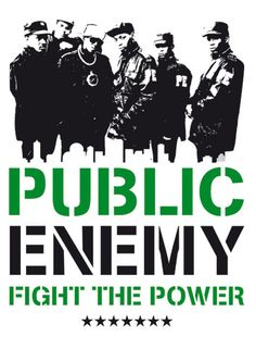 Public Enemy- Fight the power, changed rap/hip-hop forever in 80's