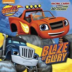 Blaze of Glory (Pictureback: Blaze and the Monster Machines)