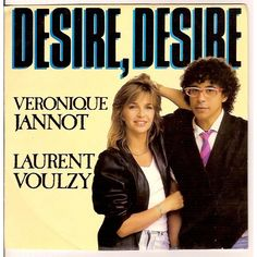 Véronique Jannot et Laurent Voulzy Desire, desire (english version)