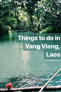Top 5 Things to do in Vang Vieng, Laos | 50 First Steps