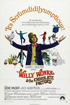 Willy Wonka poster. The scene with the boat in the tunnel still gives me the heebie-jeebies