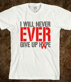 Heart Disease I Will Never Ever Give Up Hope Shirts by www.gifts4awarene... #heartdisease #heartdiseaseawareness