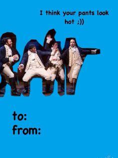 ok this one takes the cake-->hamilton valentines Hamilton Valentine, Meme Valentines Cards, Hamilton Musical, Hamilton Broadway, Hamilton Lin Manuel Miranda, Theatre Nerds, Musical Theatre, And Peggy, Alexander Hamilton