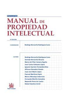 Manual de propiedad intelectual / Rodrigo Bercovitz Rodríguez-Cano .     6ª ed.     Tirant lo Blanch, 2015