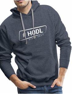 Hodl since 2017 by Hodlhero Hoodies, Sweatshirts, Sweaters, Fashion, Moda, Fashion Styles, Parka, Trainers, Sweater