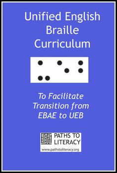 This UEB Curriculum presents a series of lessons to help braille users to make the transition from EBAE to Unified English Braille. Reading Skills, Teaching Reading, Teaching Kids, Learning, Reading Braille, Braille Reader, Braille Alphabet, Teaching Career, Core Curriculum