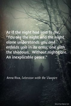Anne Rice Quotes Interview with the Vampire | A Girl Can ...
