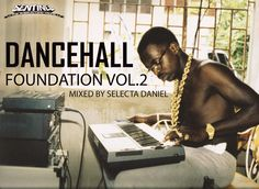 """Listen: Sentinel Sound Takes Us Back To The """"Dancehall Foundation"""""""