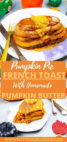 Pumpkin Pie French Toast made with homemade pumpkin butter is the breakfast recipe for fall. Use up day-old bread and make this delicious pumpkin breakfast recipe any time of the year. This is a simple French toast recipe that features the main star, pumpkin puree, sourdough bread, and is topped with homemade pumpkin butter. #Pumpkinpiefrenchtoast #homemadepumpkinpiebutter #frenchtoast #healthybreakfast #pumpkinbutter #Fallrecipes #healthyrecipes #easyrecipes #pumpkinbutter #butter…