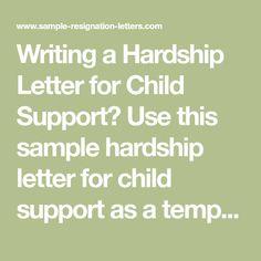 Child Support Hardship Letter Sample from i.pinimg.com