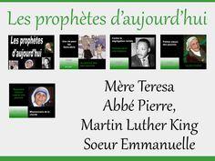 Caté : les prophètes d'aujourd'hui (Mère Teresa, Abbé Pierre, Luther King, Soeur Emmanuelle) - KT42 portail pour le caté