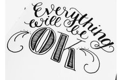Handlettering Everything will be ok Hand Lettering Quotes, Doodle Lettering, Creative Lettering, Typography Quotes, Typography Letters, Brush Lettering, Lettering Design, Calligraphy Letters, Lettering Ideas