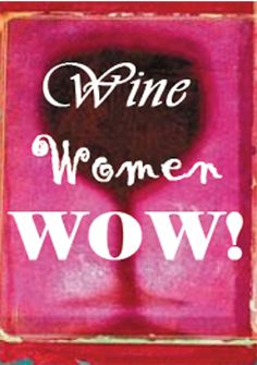 Wine Women WOW!