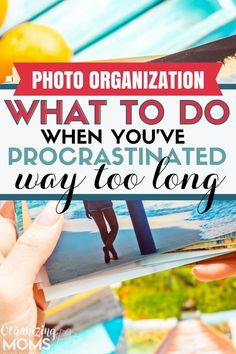 How to organize photos when you've procrastinated way too long || photo organization | photo organizing ideas | photo storage | storage ideas | declutter and organize #declutter #photoorganization #organize
