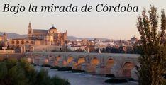 Bajo la mirada de Córdoba