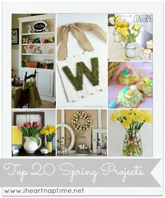 Top 20 Spring Ideas | I Heart Nap Time - How to Crafts, Tutorials, DIY, Homemaker