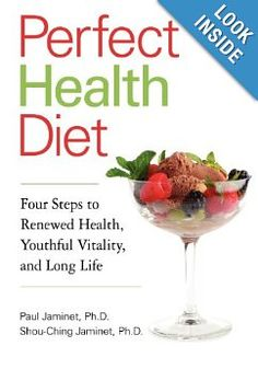 Perfect Health Diet: Four Steps to Renewed Health, Youthful Vitality, and Long Life: Paul Jaminet, Shou-Ching Jaminet: 9780982720905: Amazon...