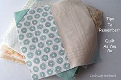 Great step-by-step for quilt as you go blocks with tips and tricks all the way - Little Lady Patchwork: QUILT AS YOU GO {TIPS TO REMEMBER} #quilting #patchwork
