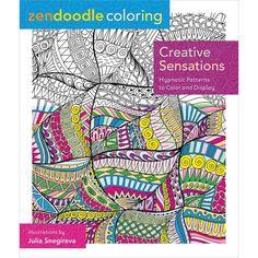 Zendoodle Coloring Creative Sensations Coloring Book • St. Martin's Books Coloring Book
