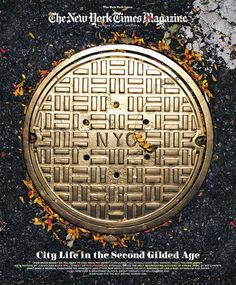 """Golden manhole / Arem Duplessis """"Finally, we decided on a manhole cover and by spray-painting it gold it covered both ends. The grittiness of New York matched with the extravagance"""""""