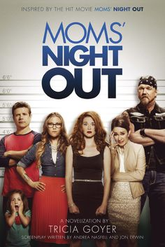 Mom's Night Out by Tricia Goyer (based on screenplay) ~Review~  Funniest book I've read all year!