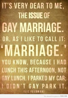 marriage, not gay marriage