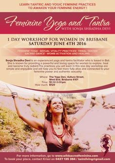 """Come & join our workshop this coming 4th of June the """"Feminine Yoga & Tantra"""". #workshop #brisbane #yoga #energy #help #enjoy #instapic #connect #alive #home"""