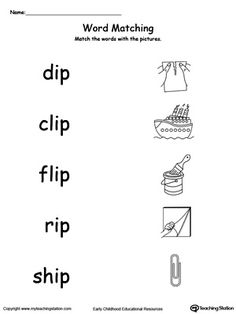 IP Word Family Picture and Word Match: Provide your child with experience in identifying words ending in –IP by matching the words with each picture.