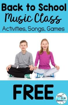 Back to School Activities, Songs, Games and Chants -