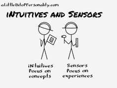 Definition of #Sensors and #iNtuitives | A Little Bit of Personality: The Cognition Process in Stick Figures | #MBTI
