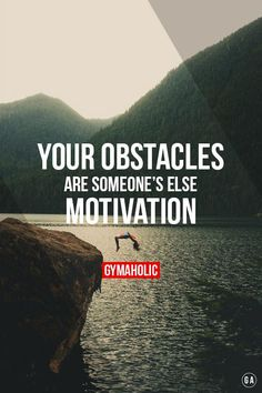 gymaaholic: Your obstacles are someone's else MOTIVATION. http://www.gymaholic.co
