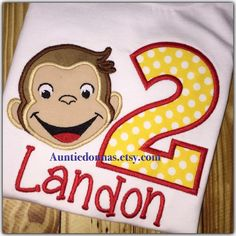 Curious George  monkey Birthday Shirt applique Monogram embroidery Name by AuntieDonnas on Etsy https://www.etsy.com/listing/209184722/curious-george-monkey-birthday-shirt