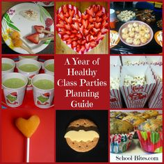 A Year Of Healthy Class Parties Planning Guide For Parents Teachers